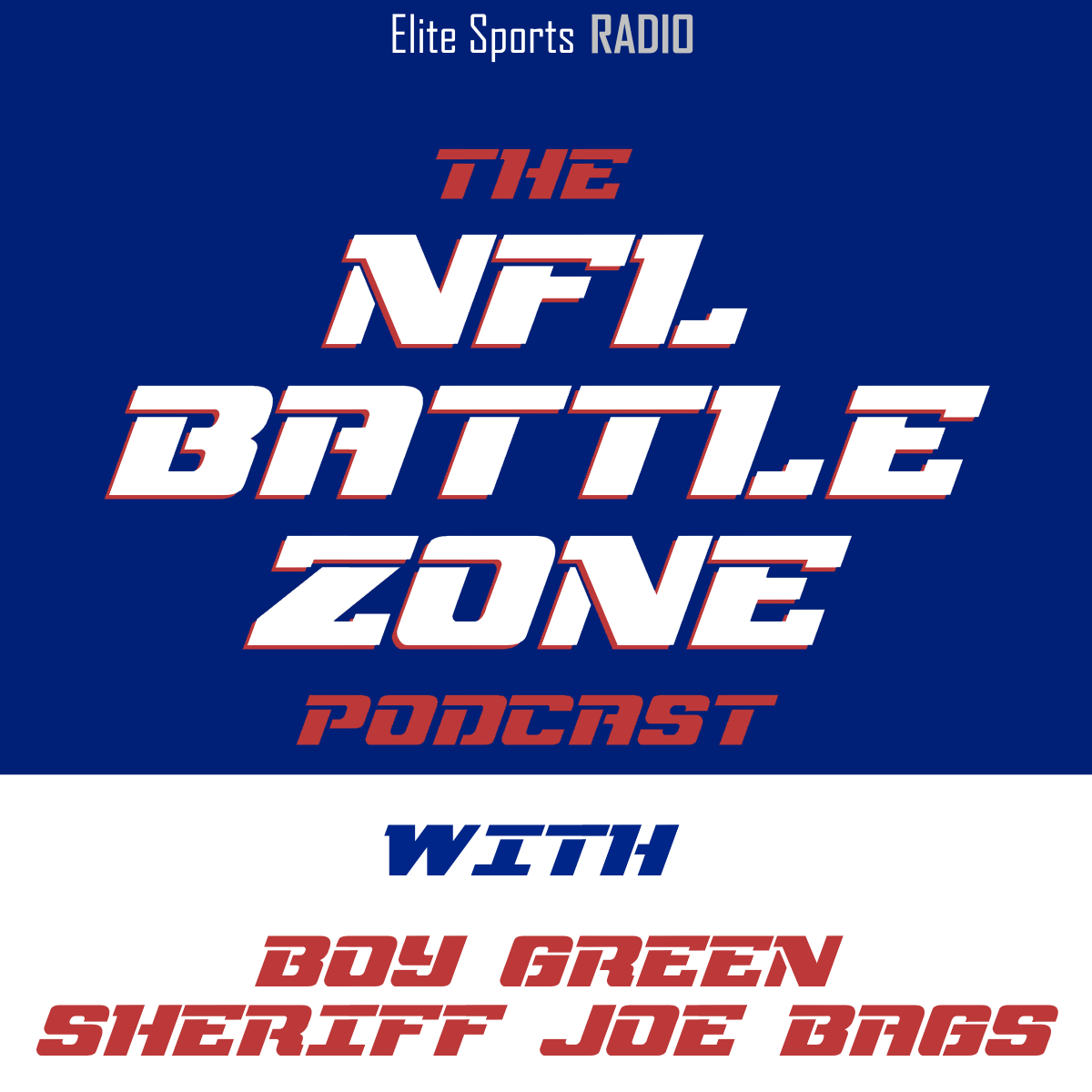 The NFL Battle Zone Podcast
