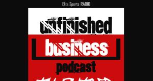 Elite Sports NY Unfinished Business Podcast 2