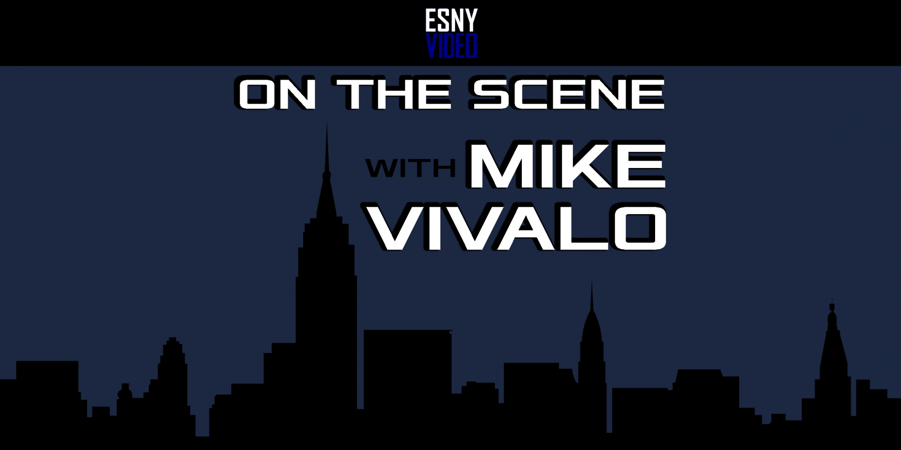 On the Scene with Mike Vivalo