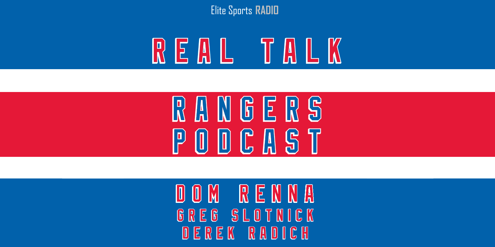 Real Talk Rangers Podcast