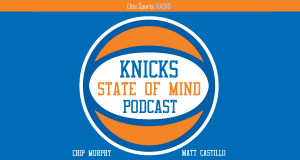 Knicks State of Mind Podcast