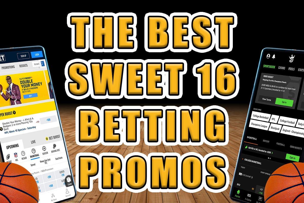 best sweet 16 betting promos