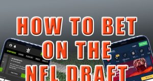 how to bet the nfl draft