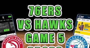 hawks sixers game 5 player prop