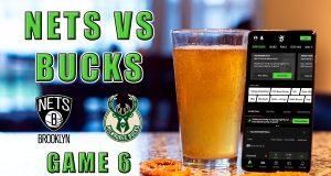 nets bucks game 6 betting pick