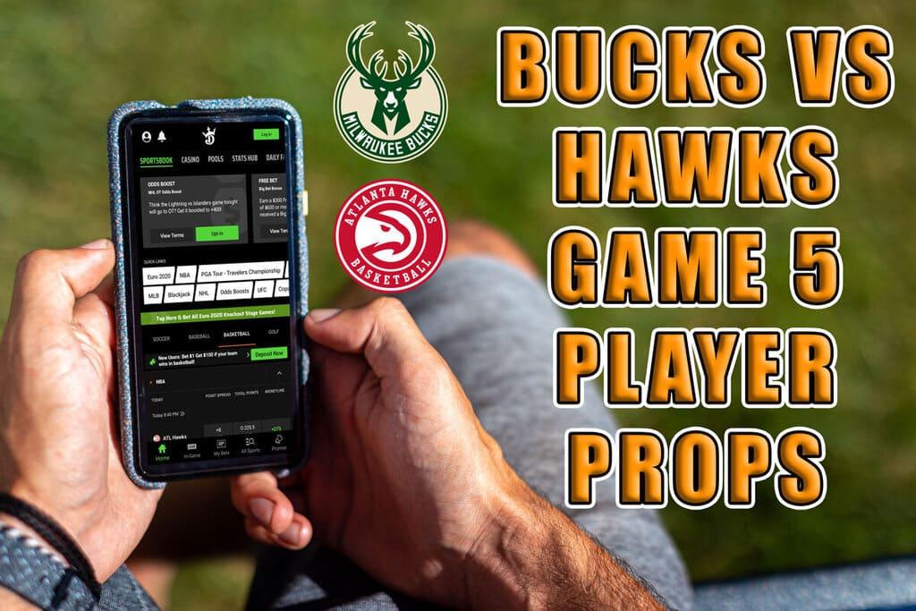 hawks bucks game 5 player prop bet picks