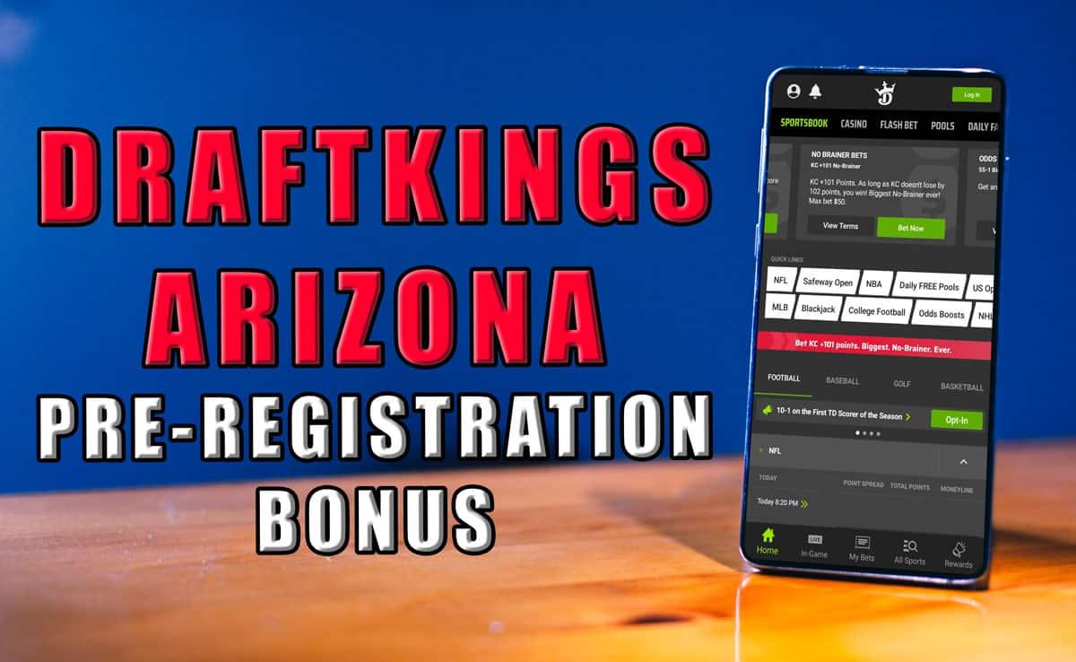 draftkings arizona sportsbook pre registration