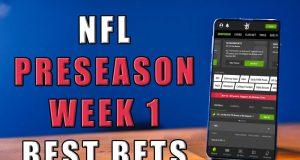 nfl preseason week 1 picks best bets