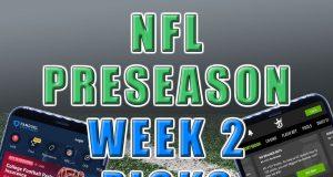 nfl preseason week 2 picks