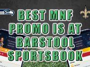 best monday night football promo barstool sportsbook